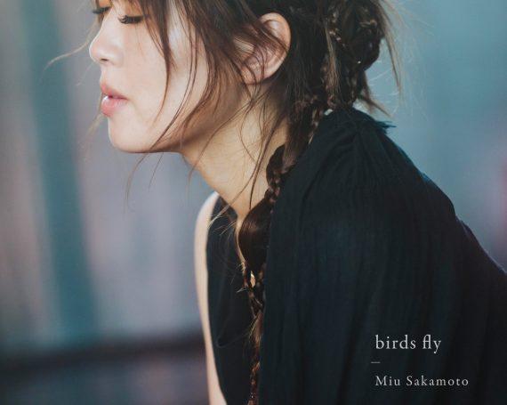 8/20(金)新曲配信スタート!10/20(水)NEW ALBUM『birds fly』発売