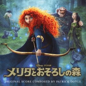 メリダとおそろしの森(オリジナル・サウンドトラック)/ V.A.