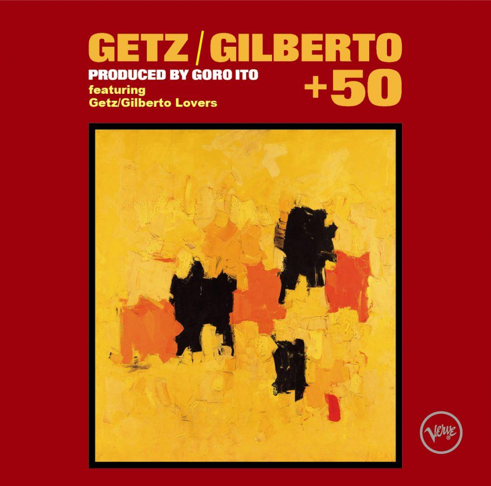 ゲッツ/ジルベルト+50 / V.A.